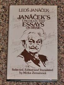 Janaceks Uncollected Essays on Music
