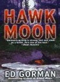 Hawk Moon: Featuring Psychological Profile Investigator Robert Payne