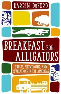 Breakfast for Alligators: Quests