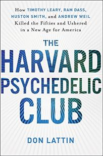 The Harvard Psychedelic Club: How Timothy Leary