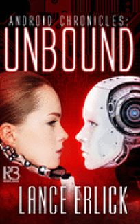 Unbound: Android Chronicles