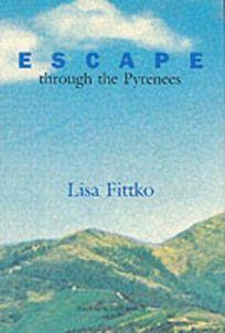 Escape Through the Pyrenees: