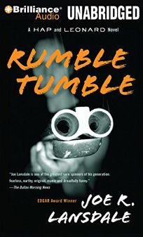 Rumble Tumble: A Hap and Leonard Novel