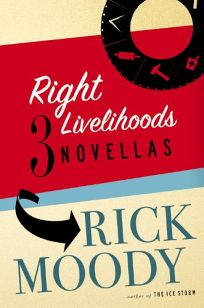 Right Livelihoods: Three Novellas