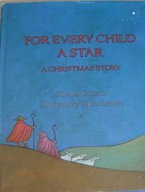 For Every Child a Star: A Christmas Story
