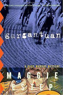 Gargantuan: A Ruby Murphy Mystery