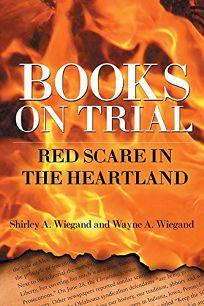 Books on Trial: Red Scare in the Heartland
