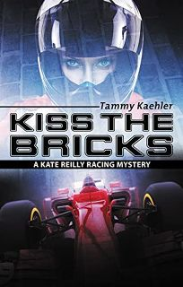 Kiss the Bricks: A Kate Reilly Mystery