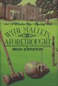 With Mallets Aforethought: A Winston Wyc Mystery