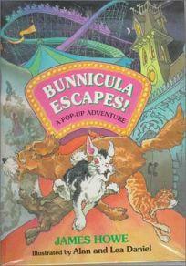 Bunnicula Escapes!: A Pop-Up Adventure