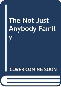 The Not Just Anybody Family