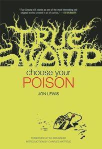 True Swamp: Choose Your Poison