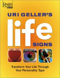 URI GELLERS LIFE SIGNS: Transform Your Life Through Your Personality Type