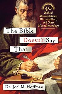 The Bible Doesnt Say That: 40 Biblical Mistranslations