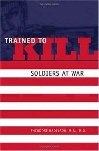 Trained to Kill: Soldiers at War