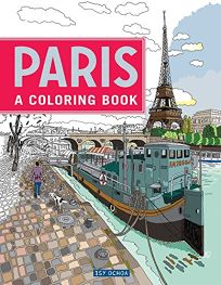 Paris: A Coloring Book