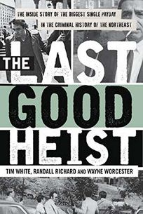 Nonfiction book review welcome to paradise now go to hell by the last good heist the inside story of the biggest single payday in the criminal history of the northeast fandeluxe PDF