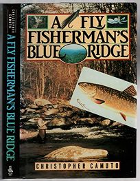 A Fly Fishermans Blue Ridge