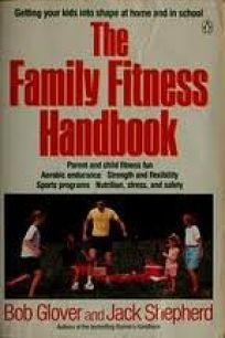 The Family Fitness Handbook