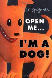 Open Me...Im a Dog!