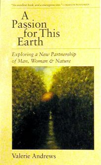 A Passion for This Earth: Exploring a New Partnership of Man