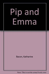 Pip and Emma