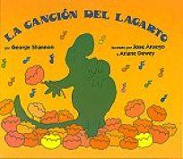 Lizards Song Spanish Edition: La Cancion del Lagarto