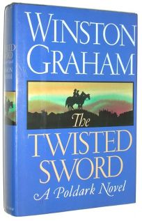 The Twisted Sword: A Poldark Novel