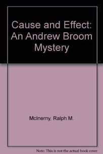 Cause and Effect: An Andrew Broom Mystery