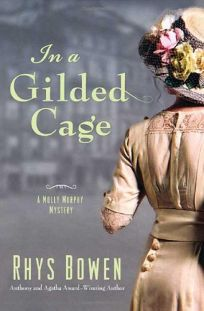 In a Gilded Cage: A Molly Murphy Mystery