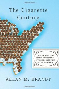 The Cigarette Century: The Rise