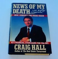 News of My Death- Was Greatly Exaggerated!: How I Survived the Texas Depression: My Financial Strategies for the 90s