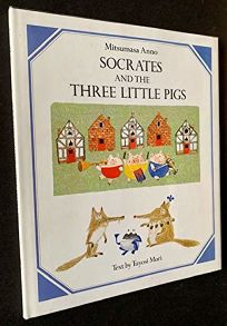 Socrates and the Three Pigs
