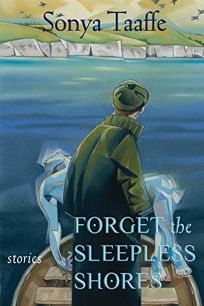 Forget the Sleepless Shores