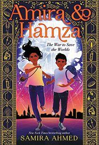 Amira & Hamza: The War to Save the Worlds Amira & Hamza #1