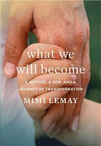 What We Will Become: A Mother