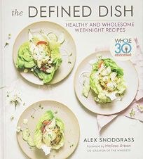 The Defined Dish: Whole30 Endorsed