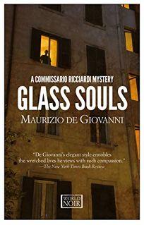 Glass Souls: Moths for Commissario Ricciardi