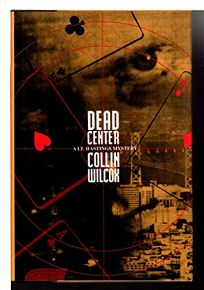 Dead Center: A Lt. Hastings Mystery