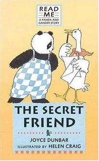The Secret Friend: A Panda and Gander Story
