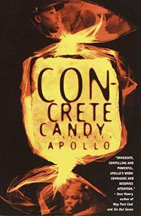 Concrete Candy: Stories