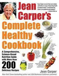 Jean Carpers Complete Healthy Cookbook: A Comprehensive