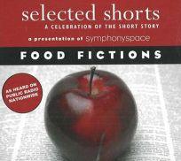 Selected Shorts: Food Fiction