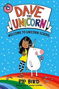 Welcome to Unicorn School Dave the Unicorn #1