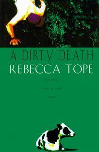 A Dirty Deaththe End