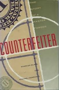 Counterfeiter: The Story of a Master Forger