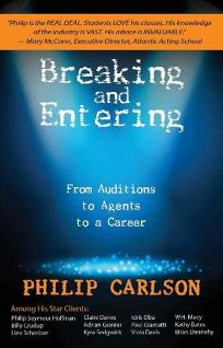 Breaking and Entering: A Manual for the Working Actor in Film