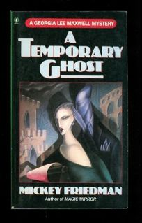 A Temporary Ghost