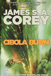 Cibola Burn: The Expanse