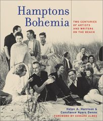 HAMPTONS BOHEMIA: Two Centuries of Artists and Writers on the Beach